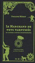 Pets parfumés contes